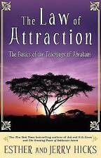 The Law of Attraction: The Basics of the Teachings of Abraham by Jerry Hicks,...
