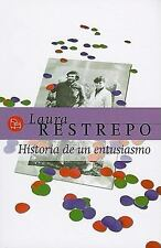 Historia de un entusiasmo (Spanish Edition), Restrepo, Laura, Good Condition, Bo
