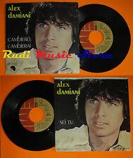 LP 45 7'' ALEX DAMIANI Cambiero'cambierai Sei tu 1980 italy EMI (*) cd mc dvd