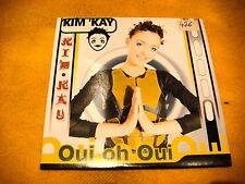 Cardsleeve Single CD KIM 'KAY Oui oh Oui 2TR 1998 eurodance