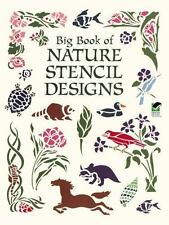 Big Book of Nature Stencil Designs (Dover Pictorial Archive)