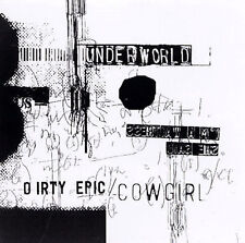 - Dirty Epic / Cowgirl / Rez / River of Bass by Underworld ...... MINT CONDITION