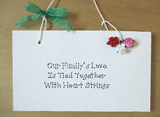 Our Family's Love Is Tied Together With Heart Strings