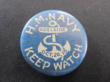 WW1 Oct 20 1916 Adelaide H.M. Navy Keep Watch Badge