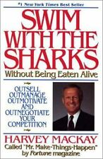 Swim With The Sharks Without Being Eaten Alive - Harvey Mackay - Hardcover-NEW!!