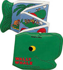 NEW WALLY WHALE and friends BATH BOOK - CHILD'S PLAY
