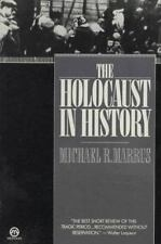 The Holocaust in History (Tauber Institute for the Study of European Jewry) by M