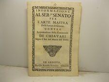 Informazione al ser.mo Senato per l'arte mastra delli Ferrari, Chiavari