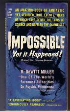 Miller, R. DeWitt IMPOSSIBLE YET IT HAPPENED (1962) near mint ACE F137