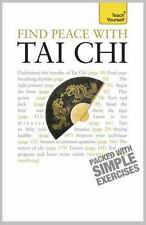 Find Peace With Tai Chi Teach Yourself