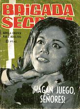 BRIGADA SECRETA nº55-HAGAN JUEGO,SEÑORES-DIBUJOS DURAN ed.TORAY 1964