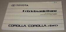 Betriebsanleitung Toyota Corolla Typ E9 / Corolla 4WD Allrad Ausgabe 1991!