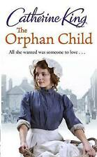 The Orphan Child by Catherine King (Paperback, 2011) New Book