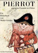 Grieder, Walter. Pierrot und seine Freunde im Zirkus. Ravensburg, EA 1965