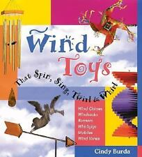 Wind Toys That Spin, Sing, Twirl & Whirl-ExLibrary
