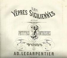 I Vespri Siciliani di Giuseppe Verdi Piccole Fantasie per Pianoforte 1862