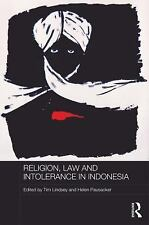 Routledge Law in Asia: Pluralism, Intolerance and Democracy in Indonesia...
