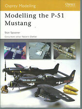 Osprey Modelling the P-51 Mustang Reference OSPMOD 34 ST