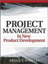 Project Management in New Product Development by Bruce T. Barkley (2007,...