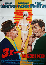 3 x nach Mexiko Filmposter A1 Dreimal Marriage on the Rocks Dean Martin Sinatra