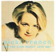 Did You Ever Really Love Me [Single] by Nicki French (CD, Aug-1995, Critique...