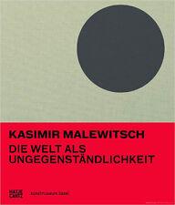 Fachbuch Kasimir Malewitsch, Die Welt als Ungegenständlichkeit, viele Bilder NEU