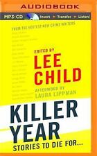 Killer Year : Stories to Die For... by Lee Child (2015, MP3 CD, Unabridged)