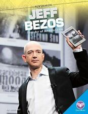 Newsmakers: Jeff Bezos : Founder of Amazon. com by Jamie Weil (2014, Hardcover)