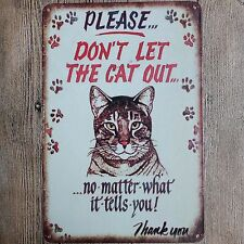 Metal Tin Sign don't let the cat out Decor Bar Pub Home Vintage Retro Poster