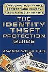 NEW The Identity Theft Protection Guide: *Safeguard Your Family *Protect Your Pr