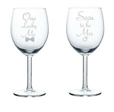 Wine Glass Red or White 10oz Set of 2 Engagement Soon To Be Mrs. One Lucky Mr.