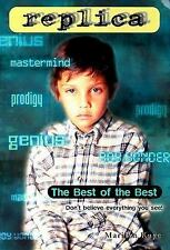 The Best of the Best (Replica 7), Marilyn Kaye, Good Book