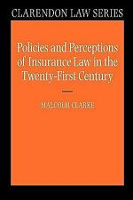 Clarendon Law Ser.: Policies and Perceptions of Insurance Law in the Twenty...