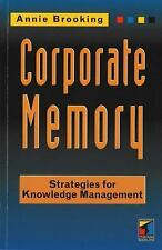 Corporate Memory: Strategies For Knowledge Management-ExLibrary