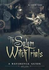 The Salem Witch Trials: A Reference Guide-ExLibrary