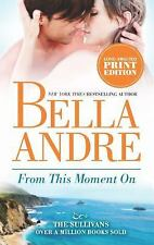 "Lot of 3 Bella Andre ""Sullivans"" #2,3,4 Can't Help Eyes Moment Very Good Cond"