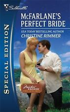 McFarlane's Perfect Bride 2053 by Christine Rimmer (2010, Paperback)