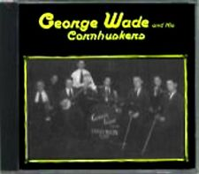 George Wade and His Cornhuskers  RARE Original Canadian Fiddle CD (Brand New!)
