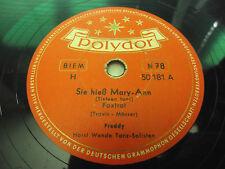 Freddy Quinn - Sie Hieß Mary-Ann Heimweh / Polydor 50 181 Schellack 78 N 78 RPM