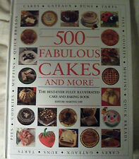 500 Fabulous Cakes And More by Martha Day - Hardback Edition