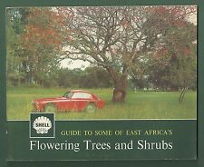 GUIDE TO SOME OF EAST AFRICA'S FLOWERING TREES AND SHRUBS PB C1960'S SHELL GUIDE