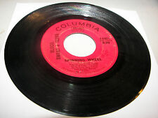 Blood Sweat & Tears Spinning Wheel / More & More 45 VG+ Columbia 4-44871