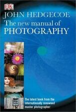 The New Manual of Photography Hedgecoe, John Hardcover
