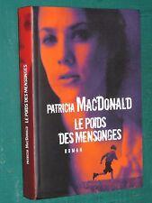 Le poids des mensonges Patricia MacDONALD
