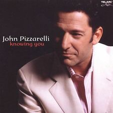 Knowing You by John Pizzarelli (CD, Mar-2005, Telarc Distribution)