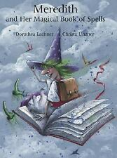 Meredith and Her Magical Book of Spells-ExLibrary
