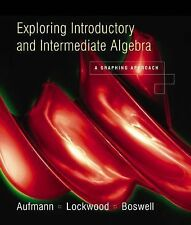 Exploring Elementary And Intermediate Algebra: A Graphing Approach