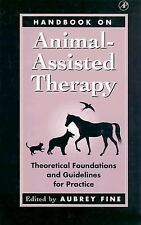 Handbook on Animal-Assisted Therapy: Theoretical Foundations and Guidelines for