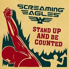SCREAMING EAGLES - STAND UP & BE COUNTED  CD NEU
