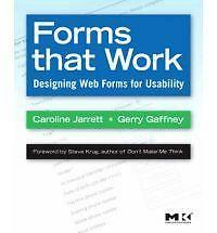 Forms That Work: Designing Web Forms for Usability (Interactive Technologies) by